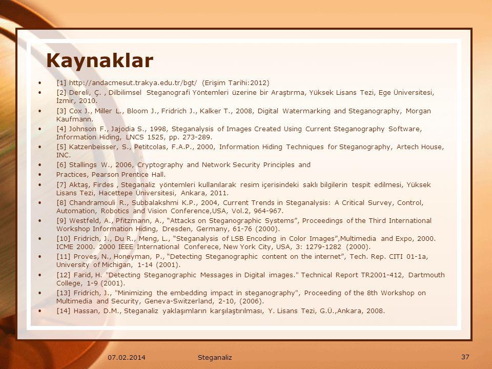 Kaynaklar [1] http://andacmesut.trakya.edu.tr/bgt/ (Erişim Tarihi:2012)